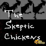 skeptic Chickens