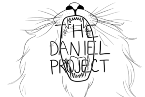 "The image is the graphic of the Daniel Project sermon series. It features a black and white illustration of a lion opening his mouth wide with the words ""The Daniel Project"" in front of his mouth."